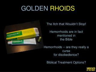 GOLDEN  rhoids
