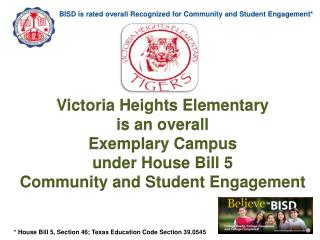 BISD is rated overall Recognized for Community and Student Engagement*