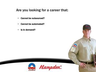 Are you looking for a career that: