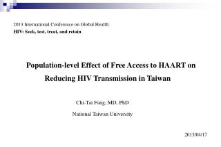 Population-level Effect of Free Access to HAART on Reducing HIV Transmission in Taiwan