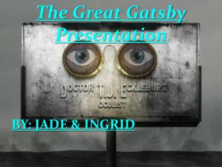 The Great Gatsby Presentation
