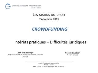 CROWDFUNDING Int�r�ts pratiques � Difficult�s juridiques