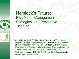 Hemlock's Future: Risk Maps, Management Strategies, and Preventive Thinning