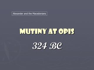 Mutiny at Opis