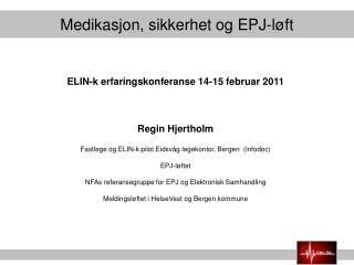 Medikasjon, sikkerhet og EPJ-løft