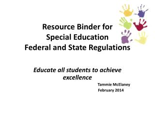Resource Binder for  Special Education  Federal and State Regulations