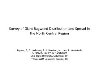 Survey of Giant Ragweed Distribution and Spread in the North Central Region