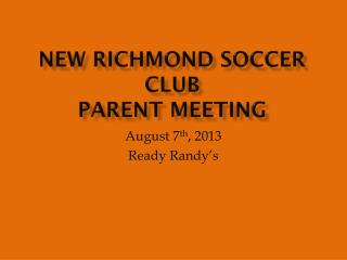 New Richmond Soccer Club Parent Meeting