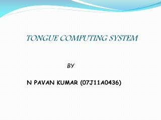 TONGUE COMPUTING SYSTEM