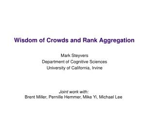 Wisdom of Crowds  and Rank Aggregation