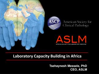 Laboratory Capacity Building in Africa