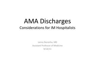 AMA Discharges Considerations for IM Hospitalists