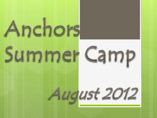 Anchors  Summer Camp