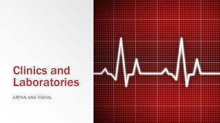 Clinics and Laboratories