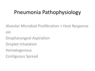 Pneumonia  Pathophysiology
