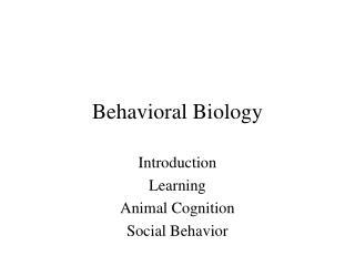 Behavioral Biology