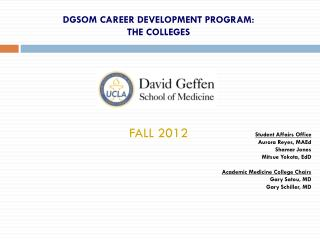 DGSOM CAREER DEVELOPMENT PROGRAM:  THE COLLEGES