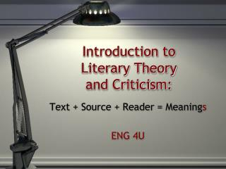 Introduction to  Literary Theory  and Criticism: