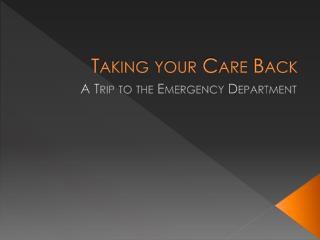 Taking your Care Back