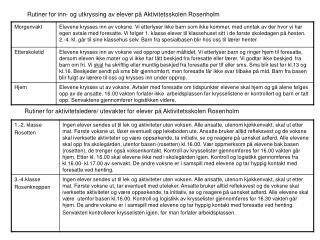 Rutiner  for inn - og  utkryssing  av elever på Aktivitetsskolen Rosenholm