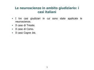 Le neuroscienze in ambito giudiziario: i casi italiani