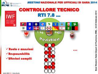 CONTROLLORE TECNICO RTI  7.8 �