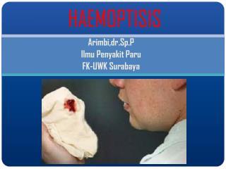HAEMOPTISIS