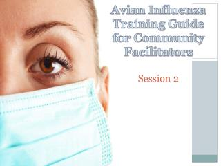 Avian Influenza Training Guide for Community Facilitators Session 2