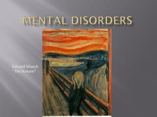 Mental Disorders