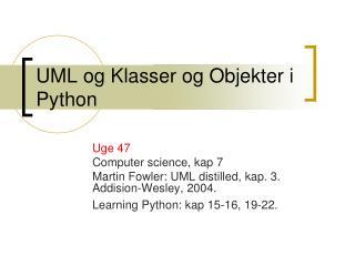 UML og Klasser  og Objekter i  Python