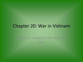 Chapter  20:  War in Vietnam