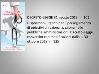 DECRETO-LEGGE 31 agosto 2013, n. 101