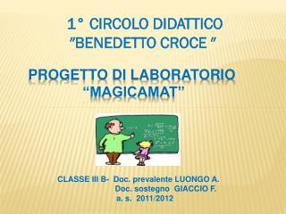 """PROGETTO DI LABORATORIO  """"MAGICAMAT"""""""
