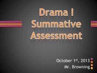 Drama I Summative Assessment