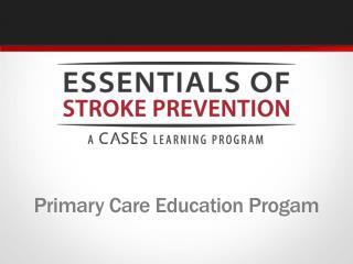 Primary Care  Education Progam