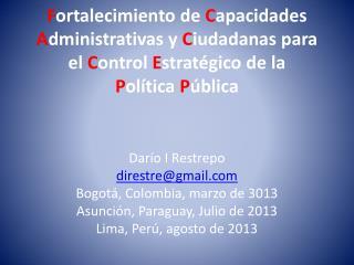 Dar�o I Restrepo direstre@gmail.com Bogot �, Colombia, marzo de 3013