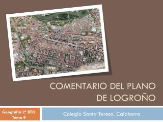COMENTARIO DEL PLANO DE LOGRO�O