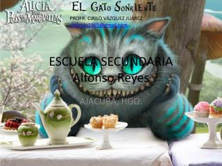 ESCUELA SECUNDARIA  Alfonso Reyes