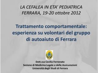 Trattamento  comportamentale:  esperienza  su volontari  del  gruppo  di  autoaiuto  di Ferrara