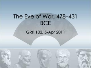 The Eve of War, 478–431 BCE