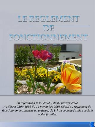 LE REGLEMENT  DE FONCTIONNEMENT