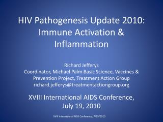 XVIII International AIDS Conference, July 19, 2010