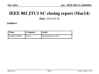 IEEE 802 JTC1 SC closing report  (Mar14 )
