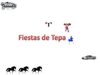 Fiestas de  Tepa