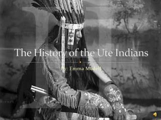 The History of the Ute Indians