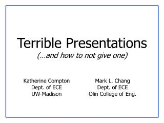 Terrible Presentations  and how to not give one