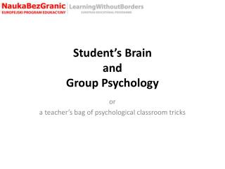 Student's  Brain  and  Group Psychology