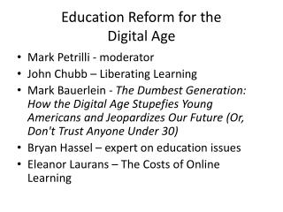 Education Reform for the Digital Age