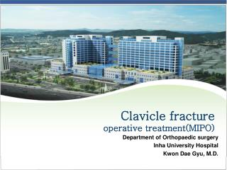 Clavicle fracture operative treatment(MIPO)