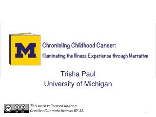 Trisha Paul University of Michigan